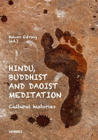 Hindu Buddhist and Daoist Meditation